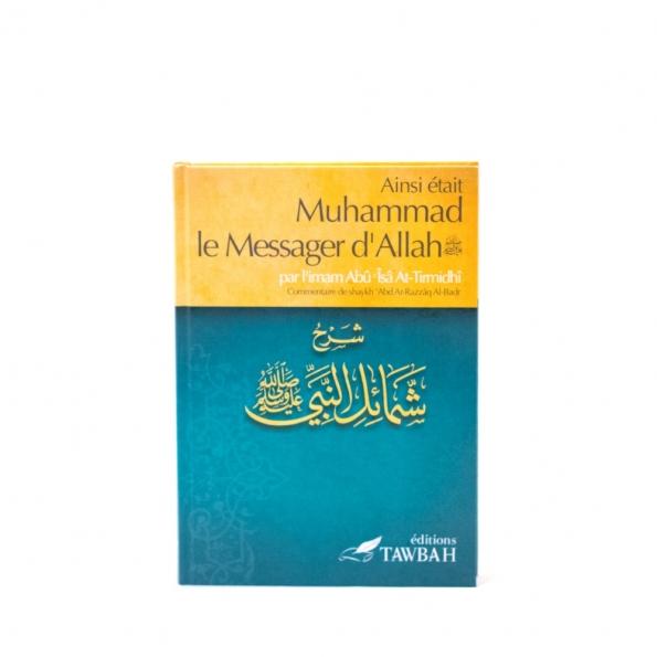 Ainsi était muhammad le messager d'allah